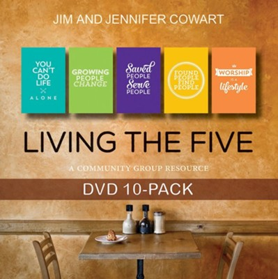 Living the Five: Community Group DVD 10-Pack   -     By: Jim Cowart, Jennifer Cowart
