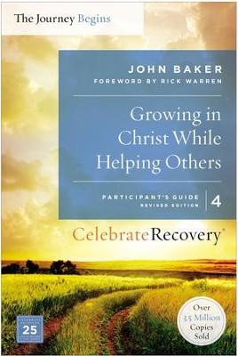 Growing in Christ While Helping Others Participant's Guide 4: A Recovery Program Based on Eight Principles from the Beatitudes - eBook  -     By: John Baker