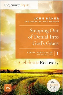 Stepping Out of Denial into God's Grace Participant's Guide 1: A Recovery Program Based on Eight Principles from the Beatitudes - eBook  -     By: John Baker