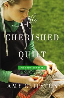 The Cherished Quilt - eBook  -     By: Amy Clipston