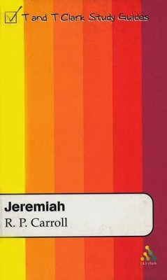 Jeremiah: T&T Clark Study Guides  -     By: R. P. Carroll