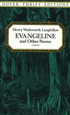 Evangeline and Other Poems  -     By: Henry Wadsworth Longfellow