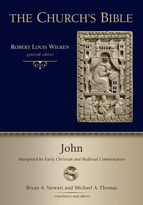 John: Interpreted by Early Christian and Medieval Commentators  (The Church's Bible)  -     By: Bryan A. Stewart, Michael A. Thomas
