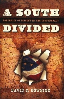 A South Divided  -     By: David C. Downing