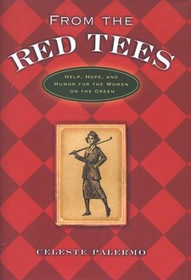 From the Red Tees  -     By: Celeste Palermo