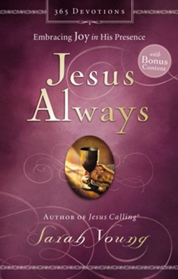 Jesus Always: Embracing Joy in His Presence - eBook  -     By: Sarah Young