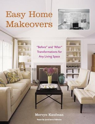 Easy Home Makeovers - eBook  -     By: Mervyn Kaufman