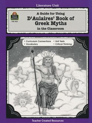 D'Aulaires' Book of Greek Myths Literature Guide, Grades 5-8   -