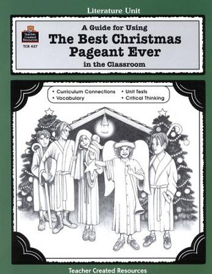 The Best Christmas Pageant Ever Literature Guide, Grades 1-3       -