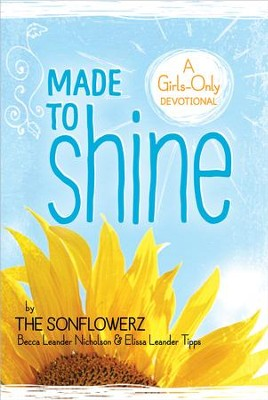 Made to Shine: A Girls-Only Devotional - eBook  -     By: Becca Leander Nicholson, Elissa Leander Tipps