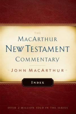 MacArthur New Testament Commentary Index - eBook  -     By: John MacArthur