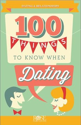 100 Things to Know When Dating - eBook  -     By: Rose Publishing