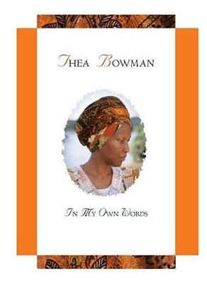 Thea Bowman in My Own Words  -     By: Father Maurice Nutt
