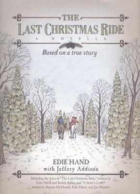 Last Christmas Ride  -     By: Edie Hand, Jeffery Addison