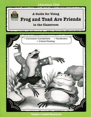 Frog and Toad Are Friends Grades PreK-1   -