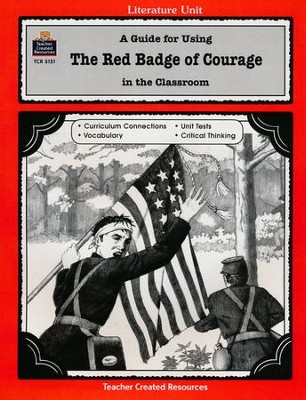 The Red Badge of Courage Literature Guide, Grades 5-8   -