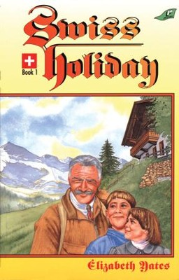 Swiss Holiday - eBook  -     By: Elizabeth Yates