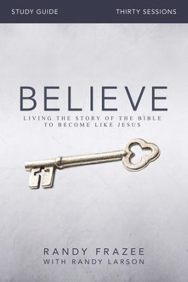 Believe Study Guide with DVD    -     By: Randy Frazee