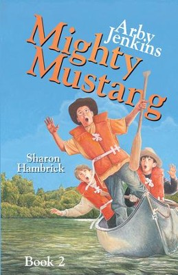 Arby Jenkins, Mighty Mustang - eBook  -     By: Sharon Hambrick