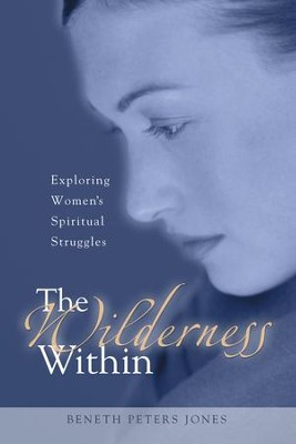 The Wilderness Within - eBook  -     By: Beneth Peters Jones