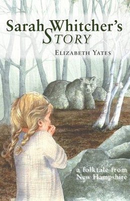 Sarah Whitcher's Story - eBook  -     By: Elizabeth Yates