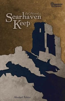 Scarhaven Keep - eBook  -     By: J.S. Fletcher