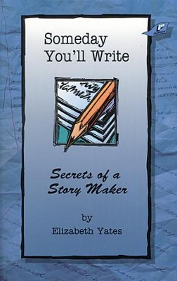 Someday You'll Write - eBook  -     By: Elizabeth Yates