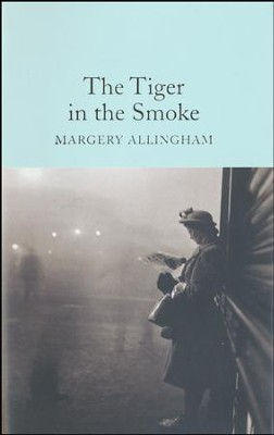The Tiger and the Smoke  -     By: Margery Allingham