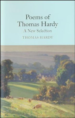 Poems of Thomas Hardy: A New Selection  -     By: Thomas Hardy