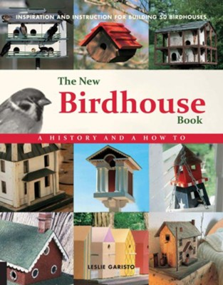 New Birdhouse Book  -     By: Leslie Garisto
