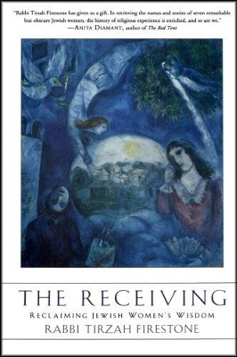 The Receiving  -     By: Tirza Firestone