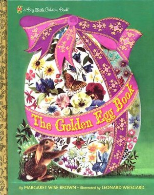 The Golden Egg Book  -     By: Margaret Wise Brown