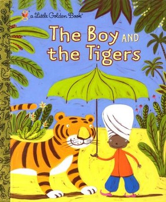 The Boy and The Tigers  -     By: Helen Bannerman