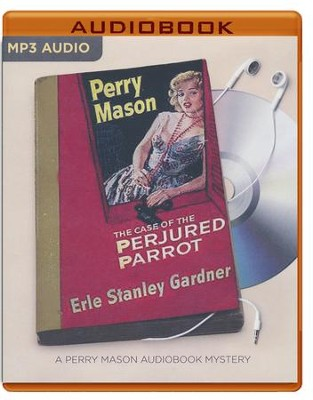 The Case of the Perjured Parrot - unabridged audio book on MP3-CD  -     Narrated By: Alexander Cendese     By: Erle Stanley Gardner