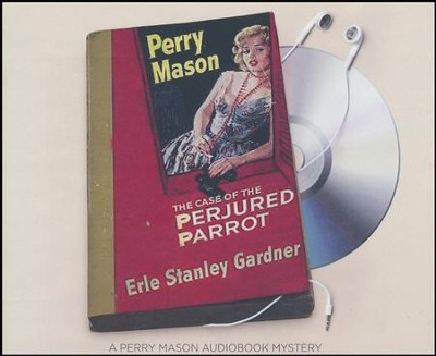 The Case of the Perjured Parrot - unabridged audio book on CD  -     Narrated By: Alexander Cendese     By: Erle Stanley Gardner