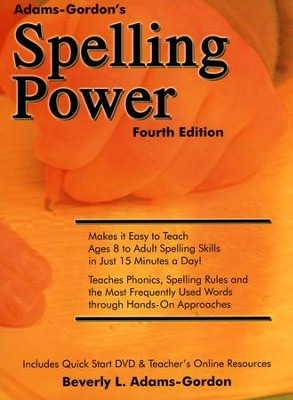 Spelling Power, Fourth Edition   -     By: Beverly L. Adams-Gordon