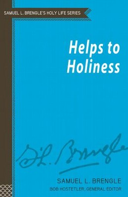 Helps to Holiness - eBook  -     Edited By: Bob Hostetler     By: Samuel L. Brengle