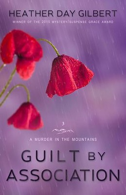 Guilt by Association  -     By: Heather Day Gilbert