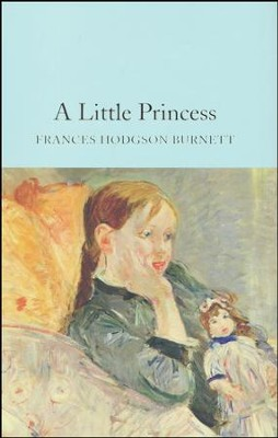 A Little Princess  -     By: Frances Hodgson Burnett