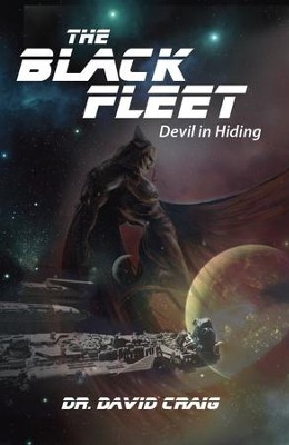 The Black Fleet: Devil In Hiding - eBook  -     By: Dr. David Craig