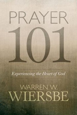 Prayer 101 - eBook  -     By: Warren W. Wiersbe