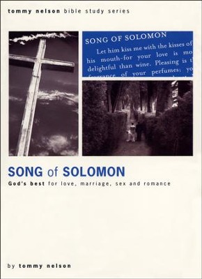 Song of Solomon 2005 DVD Series: God's Best For Love, Marriage, Sex and Romance  -     By: Tommy Nelson