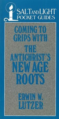 Coming to Grips with the Antichrist's New Age Roots / Digital original - eBook  -     By: Erwin W. Lutzer
