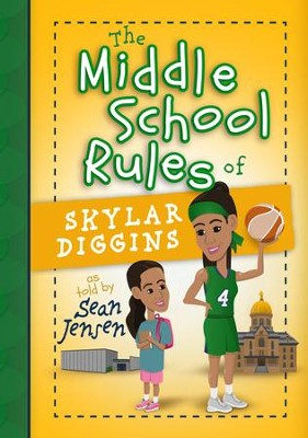 The Middle School Rules of Skylar Diggins - eBook  -     By: Sean Jensen