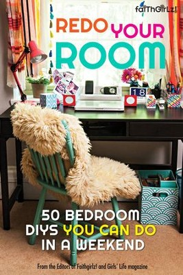 Redo Your Room: 50 Bedroom DIYs You Can Do in a Weekend - eBook  -