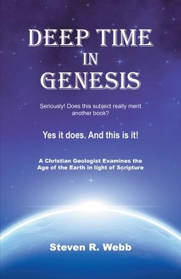 Deep Time in Genesis - eBook  -     By: Steven R. Webb