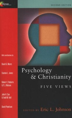 Psychology & Christianity: Five Views  -     Edited By: Eric L. Johnson     By: Eric L. Johnson, ed.