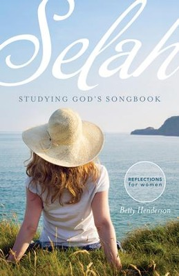 Selah - Studying God's Songbook   -     By: Betty Henderson