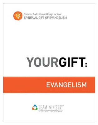 Your Gift: Evangelism: God's Unique Design for Your Spiritual Gift - eBook  -     By: Douglas Porter