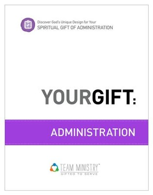 Your Gift: Administrastion: God's Unique Design for Your Spiritual Gift - eBook  -     By: Douglas Porter